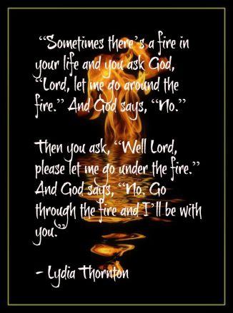 Go through fire